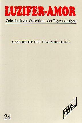 Geschichte der Traumdeutung. Luzifer-Amor Heft 24.: Hermanns, Ludger M.