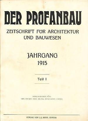 Der Profanbau. Jahr 1915, Teil 1. Zeitschrift: Licht, Hugo (Hg.):