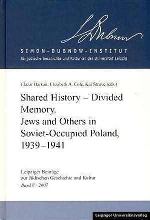 Shared history - divided memory. Jews and: Barkan, Elazar, Elisabeth