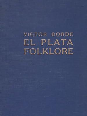 El Plata Folklore. Texte aus den La: Borde, Victor: