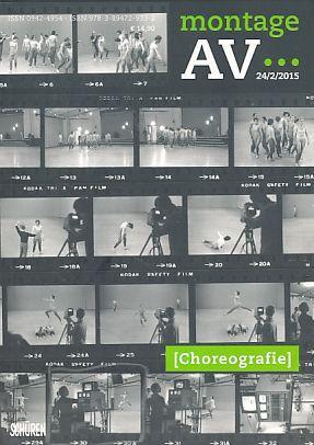 montage/av 24/2/2015. Choreographie. Zeitschrift für Theorie und: Hartmann, Britta (Red.):