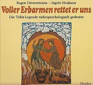Voller Erbarmen rettet er uns : die: Drewermann, Eugen: