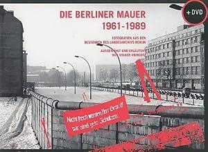 Die Berliner Mauer 1961 - 1989 : Viergutz, Volker (Hrsg.):