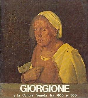 Giorgione e la cultura veneta tra '400: Giorgione: