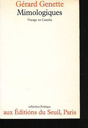 Mimologiques. Voyage en Cratylie.: Genette, Gérard: