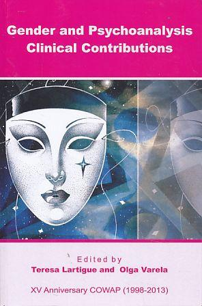Gender and Psychoanalysis Clinical Contributions. XV Anniversary: Lartigue, Teresa and