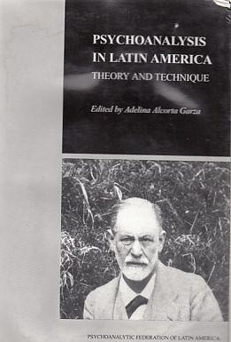 Psychoanalysis in Latin America. Theory and Technique.