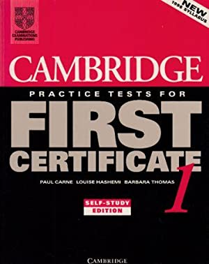 Cambridge Practice Tests for First Certificate; 1.: Carne, Paul (u.a.):