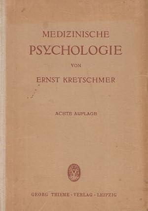 Medizinische Psychologie. Achte, unveränd. Auflage.: Kretschmer, Ernst: