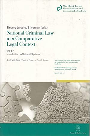 National Criminal Law in a Comparative Legal: Sieber, Ulrich, Susanne