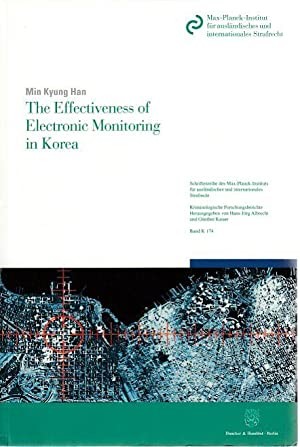 The effectiveness of electronic monitoring in Korea.: Han, Min Kyung: