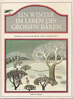 Ein Winter im Leben des grossen Bären.: Brisville, Jean-Claude und