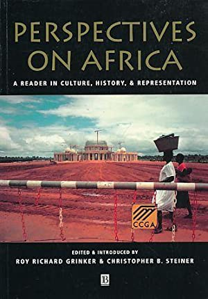 Perspectives on Africa. A Reader in Culture, History and Representation.