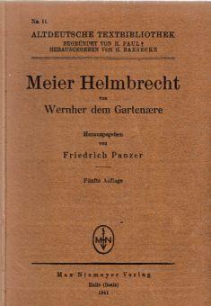 Meier Helmbrecht von Werher dem Gartenaere. 5.Aufl.: Panzer, Friedrich (Hrsg.):