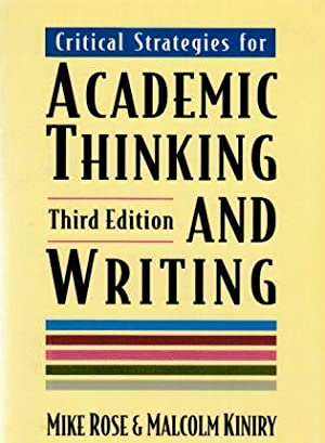 Critical Strategies for Academic Thinking and Writing. Third Edition. A Text with Readings.