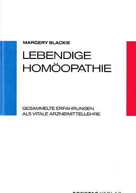Lebendige Homöopathie : gesammelte