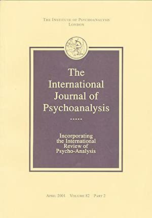 The International Journal of Psychoanalysis. April 2001,: Doria-Medina Ponce, Roberto