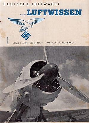 Luftwissen. Nr. 3 / Band 10. Deutsche Luftwacht. Mit Mitteilungen der deutschen Akademie der ...