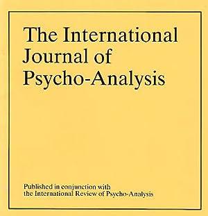 4 BÄNDE). Volume 73. The International Journal: Tuckett, David (Ed.)