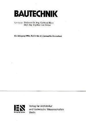 63. Jahrgang. Bautechnik. 1986. Heft 1 bis: Hees, Gebhard und