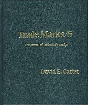 The Book of American Trade Marks 5. The Annual of Trade Mark Designs.