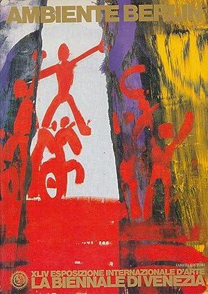 Ambiente Berlin. XLIV Esposizione Internationale d'Arte, La: Rasponi, Simonetta und