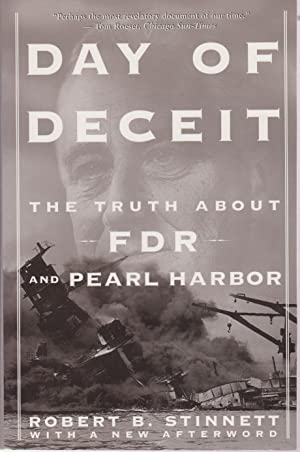 Day of deceit. he truth about FDR and Pearl Harbor.
