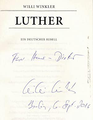 Luther : ein deutscher Rebell.