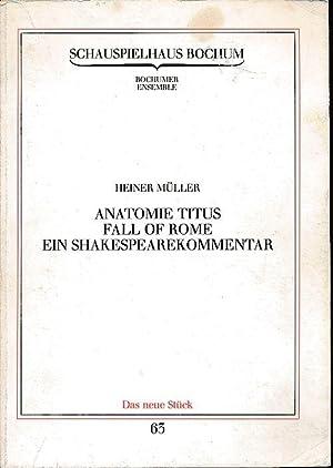 9393c18acf8dad Anatomie Titus. Fall of Rome. Ein Shakespearekommentar.  Müller