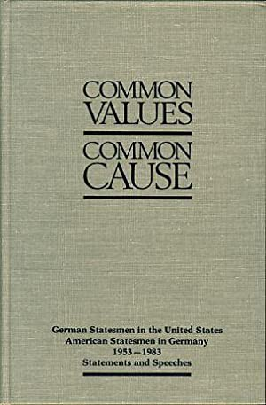 Common values, common cause: German statesmen in