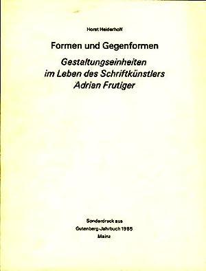 Formen und Gegenformen. Gestaltungseinheiten im Leben des: Heiderhoff, Horst: