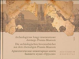 Archeologiczne ksi egi inwentarzowe dawnego Prussia-Museum =: Bitner-Wróblewska, Anna (Red.):