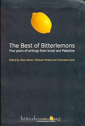 The Best of Bitterlemons. Five Years of: Alpher, Yossi (u.a.):