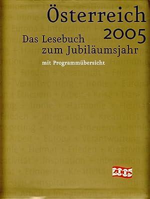 Österreich 2005. Das Lesebuch zum Jubiläumsjahr, mit: Indjein (Red.), Teresa: