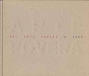 Del Arte Povera a 1985. Exposición celebrada del 24 de enero al 7 de abril de 1985. Palacio de ...