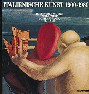 Italienische Kunst 1900 - 1980. Hauptwerke aus: Gualdoni, Flaminio, Marco