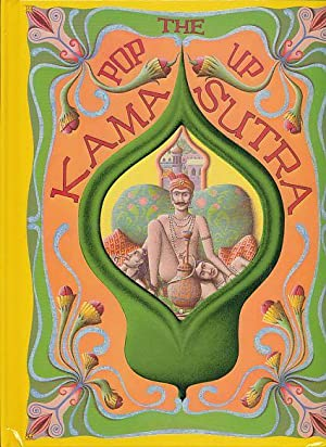 The pop-up Kama sutra. Kamasutra Conceived, selected
