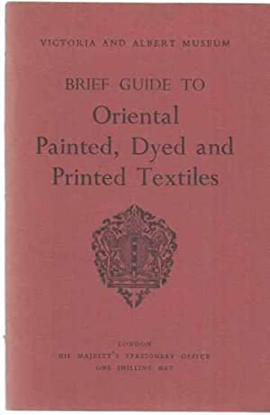 Brief Guide to Oriental Painted, Dyed and Printed Textiles. Victoria and Albert Museum.