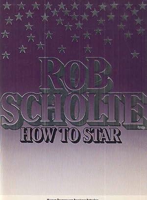 Bob Scholte. How to Star. Museum Boymans-van: Scholte, Rob: