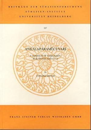 Ankalaparamecuvari. A goddess of Tamilnadu, her myths: Masilamani-Meyer, Eveline: