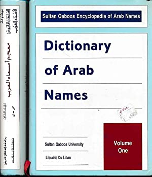 Dictionary of Arab Names. 2 vols. together. Sultan Qaboos Encyclopedia of Arab Names.