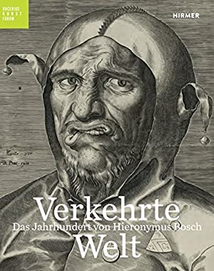 Verkehrte Welt : das Jahrhundert von Hieronymus: Kaiser, Franz W.