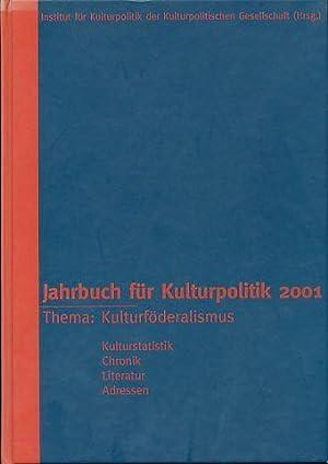 Jahrbuch für Kulturpolitik 2001. Thema: Bürgeschaftliches Engagement.: Wagner, Bernd und