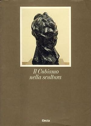 Il cubismo nella scultura.: Barbier, Nicole (Hrsg.):