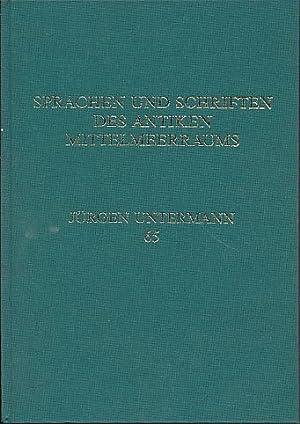 Sprachen und Schriften des antiken Mittelmeerraums Festschrift: Heidermanns, Frank, Helmut