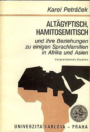Altägyptisch, Hamitosemutisch und ihre Beziehungen zu einigen: Petracek, Karel: