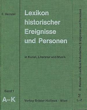 Lexikon historischer Ereignisse und Personen in Kunst,: Heinzel, Erwin: