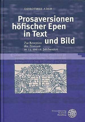 Prosaversionen höfischer Epen in Text und Bild. Zur Rezeption des ,Tristrant' im 15. und ...