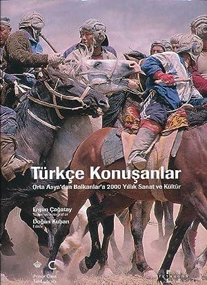Türkçe konusanlar. Orta Asya'dan Balkanlar'a 2000 Yillik Sanat ve Kültür. Prince Claus Fund Library.