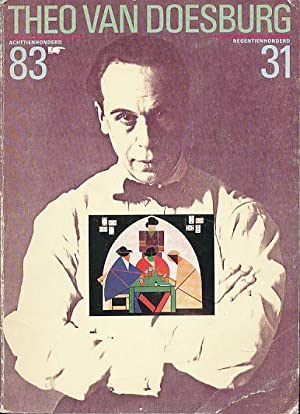 Theo van Doesburg 1883 - 1931. Een: Doesburg, Theo van: